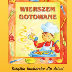 Wierszem gotowane. Książka kucharska dla dzieci