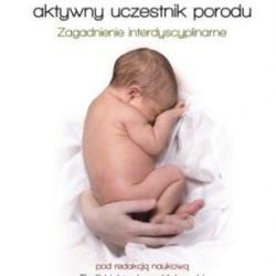 Dziecko aktywny uczestnik porodu