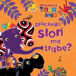 Opowieści z Tinga Tinga.Dlaczego słoń ma trąbę?