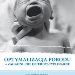Optymalizacja porodu – Zagadnienie interdyscyplinarne