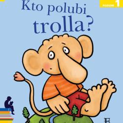 """""""Kto polubi trolla?"""""""