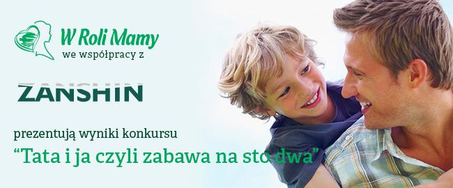 """Rozwiązanie konkursu """"Tata i ja czyli zabawa na sto dwa"""""""