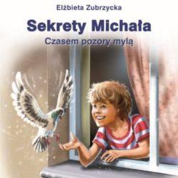 """Recenzja książki """"Sekrety Michała"""""""