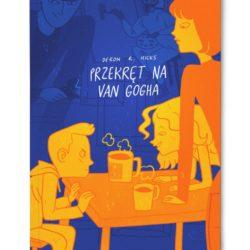 Przekręt na Van Gogha. Książka nie tylko dla dzieci
