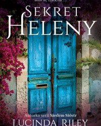 """""""Sekret Heleny"""" – przyjemna i wciągająca kobieca lektura"""
