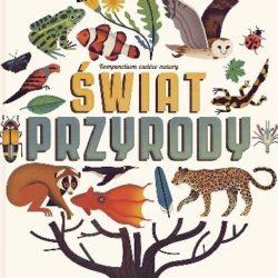 Świat przyrody. Tę książkę warto mieć!