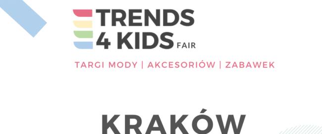 Targi Trends 4 Kids po raz czwarty w Krakowie!