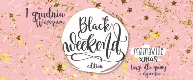 Targi Mamaville Xmas Black Weekend Edition Warszawa