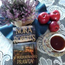 W poszukiwaniu prawdy nowa powieść Nory Roberts