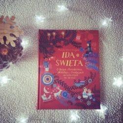 Idą święta! O Bożym Narodzeniu, Mikołaju i tradycjach świątecznych na świecie