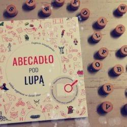 Abecadło pod lupą – nauka liter poprzez zabawę