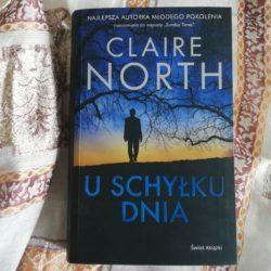 U schyłku dnia – nowa powieść Claire North