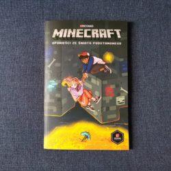 Minecraft. Opowieści ze Świata Podstawowego