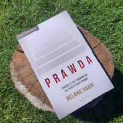 Prawda – thriller psychologiczny Melanie Raabe