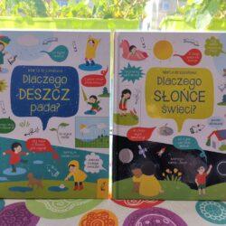 """""""Dlaczego deszcz pada?"""" i """"Dlaczego świeci słońce? Książki edukacyjne, na które warto zwrócić uwagę"""