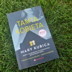 Tamta kobieta – Mary Kubica