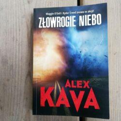 Złowrogie niebo – najnowszy thriller Alex Kavy