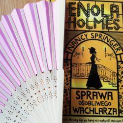 Enola Holmes. Sprawa osobliwego wachlarza – tom 4