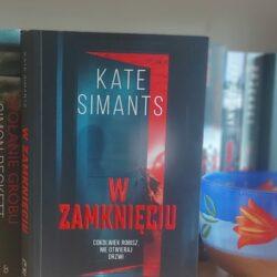 W zamknięciu – Kate Simants