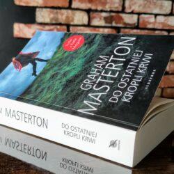 Do ostatniej kropli krwi – Graham Masterton