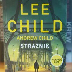 Strażnik – Lee Child, Andrew Child