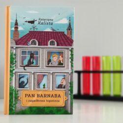 Pan Barnaba i zagadkowa hipoteza – Katarzyna Kalista