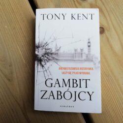 Gambit zabójcy – Tony Kent