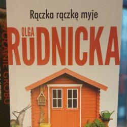 Rączka rączkę myje – Olga Rudnicka