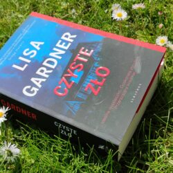 Czyste zło – Lisa Gardner