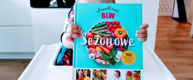 Sezonowe Alaantkowe BLW – Anna Piszczek, Joanna Anger