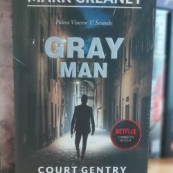 Gray Man – Mark Greaney