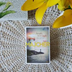 Światło, które nigdy nie gaśnie – Magdalena Majcher
