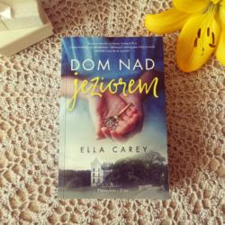 Dom nad jeziorem – Ella Carey