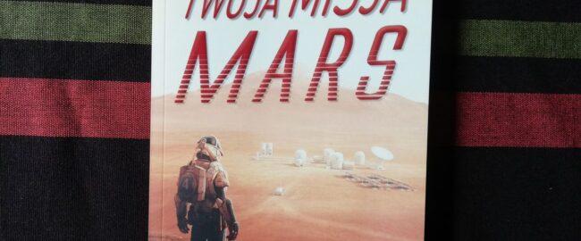 Twoja misja. Mars – Philippe Nessmann
