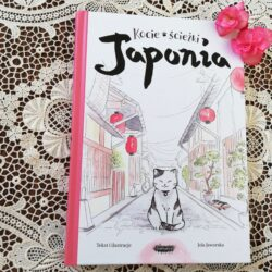 Kocie ścieżki. Japonia – Jola Jaworska