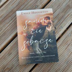 Zanim Cię zobaczę – Emily Houghton